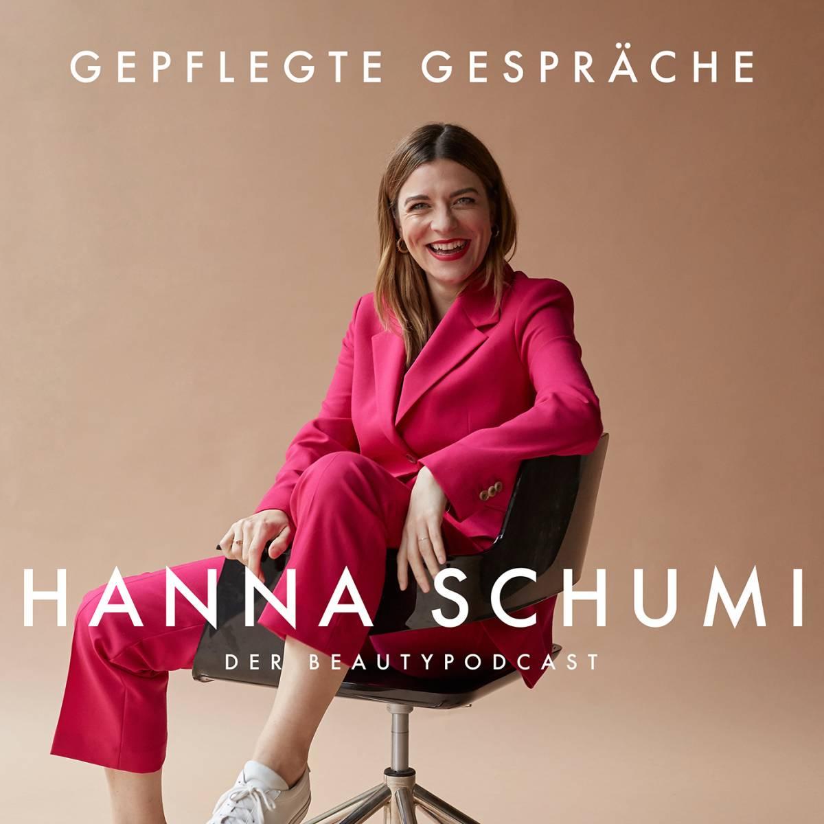 Hanna Schumi Podcast Gepflegte Gespräche