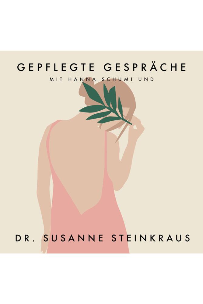 Gepflegte Gespräche Folge 08 Dr. Susanne Steinkraus