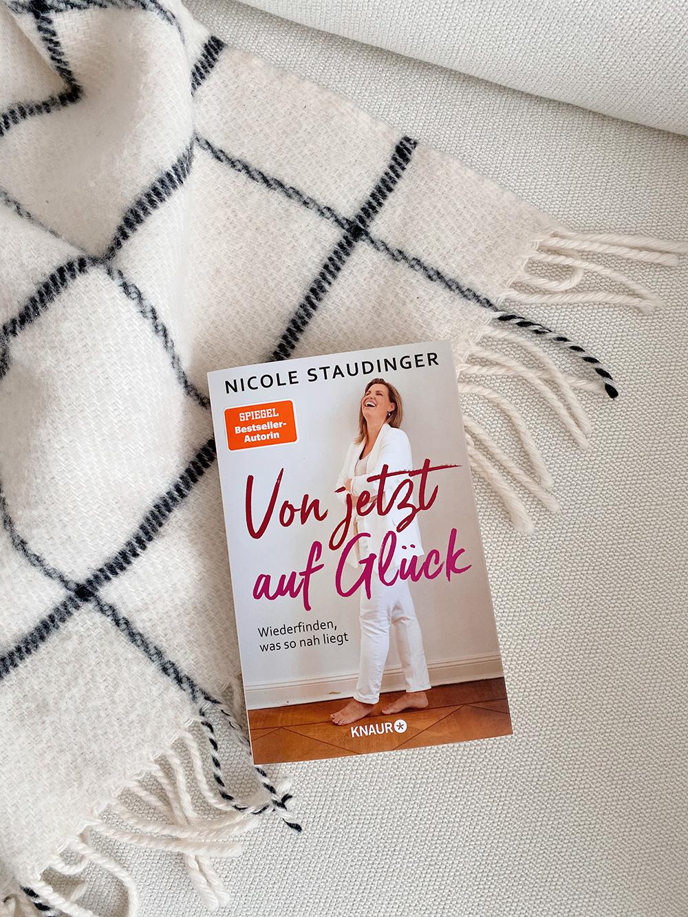 VON JETZT AUF GLÜCK – von Nicole Staudinger – erschienen im KNAUR Verlag