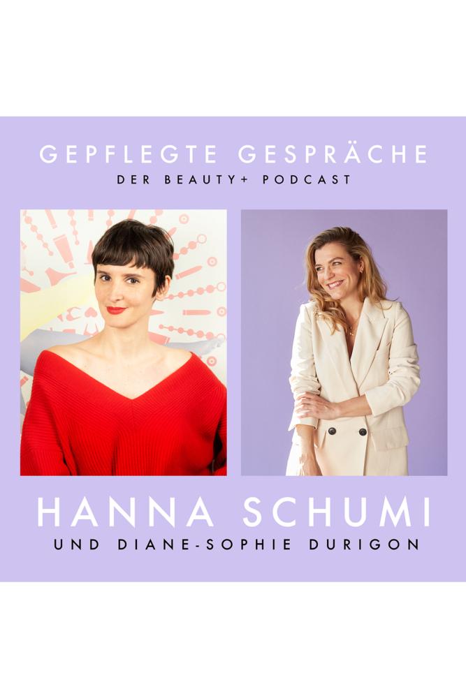 Beauty Podcast Gepflegte Gespräche Hanna Schumi Le Pop Lingerie Diane-Sophie Durigon